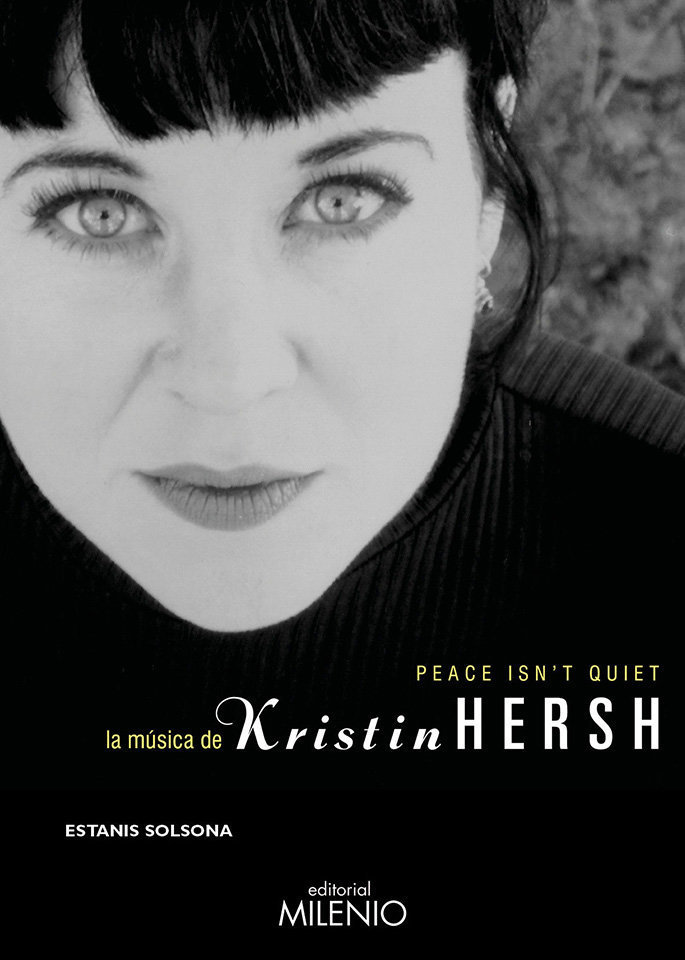 Peace Isn't Quiet - La música de Kristin Hersh